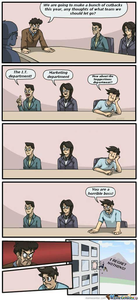 Boardroom Meeting Meme - boardroom suggestion memes best collection of funny boardroom suggestion pictures