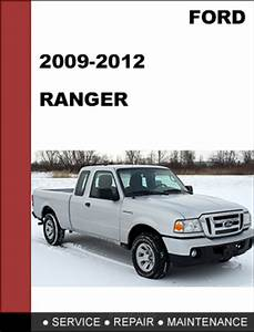 Ford Ranger 2009 To 2012 Factory Workshop Service Repair