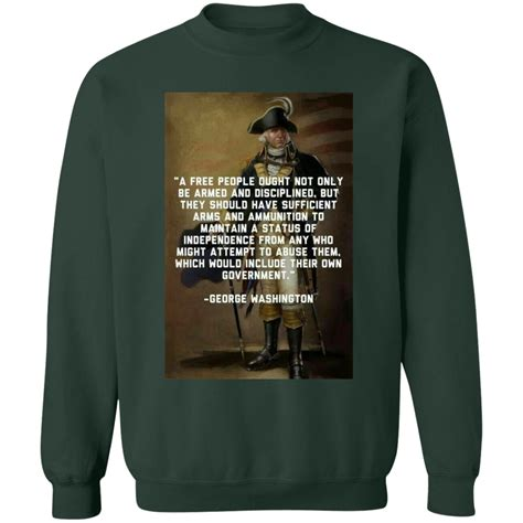 As quoted in the writings of thomas jefferson, lipscomb and bergh, editors, 20. 2nd Amendment - George Washington Quote - Respect The Look