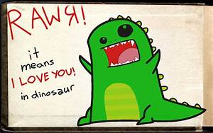 """""""I love you"""" in dinosaur .....for Rach, of course! I'm ..."""