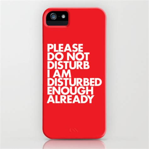 do not disturb on iphone phone cover do not care iphone cover do not
