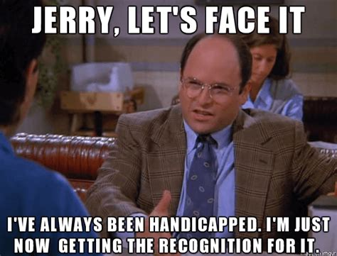 George Costanza Memes - 36 george costanza quotes that reminds us why we love seinfeld