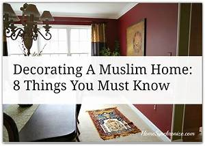 Decorating A Muslim Home: 8 Things You Must Know