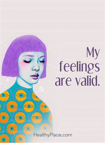 Mental Health Illness Quotes Quote Valid Feelings