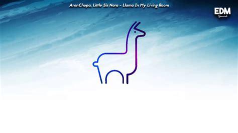 [sub EspaÑol] Aronchupa, Little Sis Nora  Llama In My
