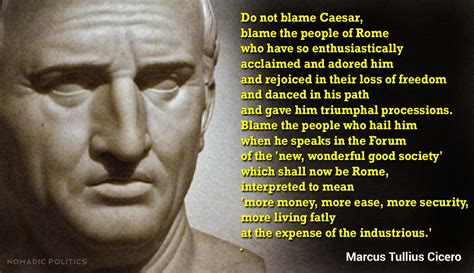 Some Notes And Three Timely Quotes From A Roman Republican
