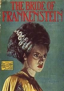 Bride of Frankenstein (1935).   Bride of Frankenstein ...