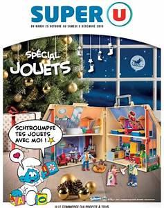 Www Magasins U Com Jeux : catalogue super u jouet no l 2016 10 offerts papier ~ Dailycaller-alerts.com Idées de Décoration