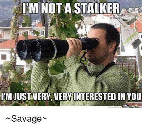 Stalker Meme - funny stalker memes of 2017 on sizzle the internets
