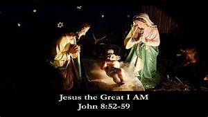 Jesus the Great I Am December 7, 2014 - YouTube