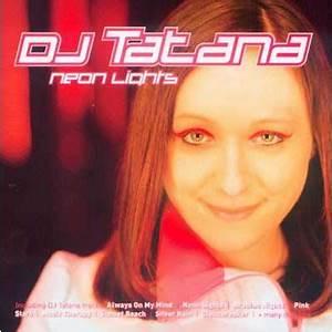 Neon Lights DJ Tatana mp3 full tracklist