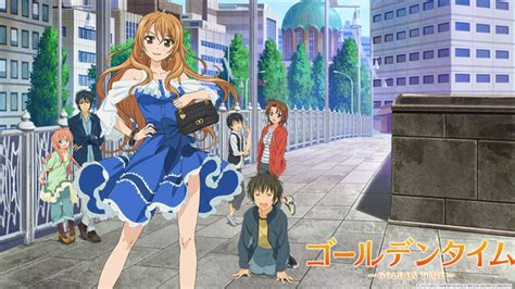 Looking For Animes Like Golden Time Golden Time Gator Anime