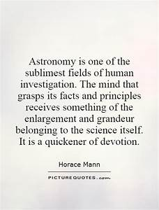 Astronomy is one of the sublimest fields of human ...