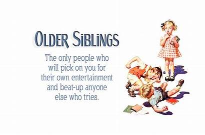 Siblings Sane Staying Tricks Quote Twincitiesview Older