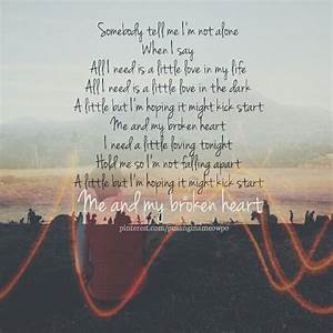 Me and My Broke... Heart Lyrics Quotes