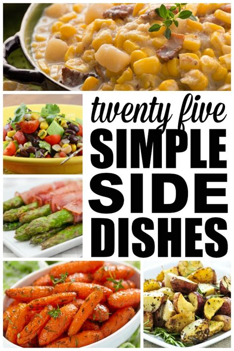 easy side dishes 25 easy side dishes