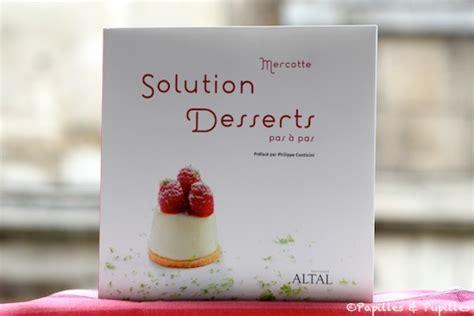 livre cuisine mercotte mercotte solution desserts pas à pas