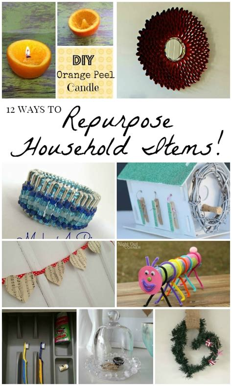 creative ways  repurpose household items