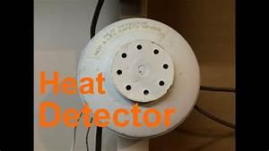 Testing The Edwards 135 U00b0 Fixed  U0026 Rate Of Rise Heat