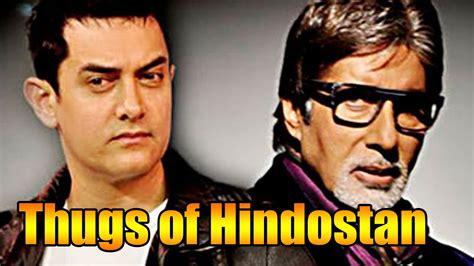 Thugs Of Hindostan Amitabh Bachchan, Aamir Khan In One