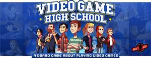 Video Game High School | Games | Plaid Hat Games