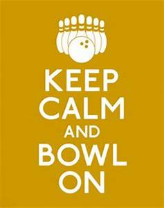 172 Best #GoBow... Bowling Game Quotes