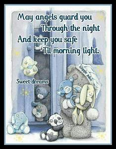 May Angel Guard You Through The Night And Keep You Safe