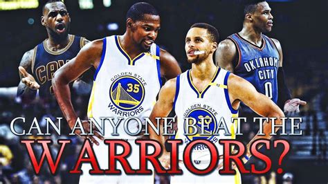 Can ANYONE Beat The Golden State Warriors This Season ...