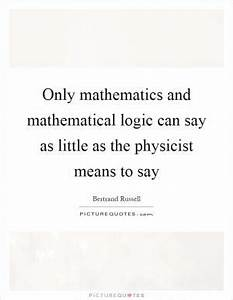 I think part of... Maths Logic Quotes