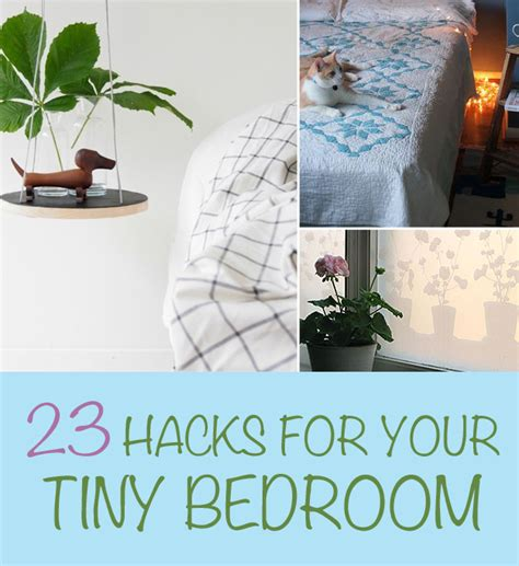 Bedroom Diy Hacks by 23 Hacks For Your Tiny Bedroom