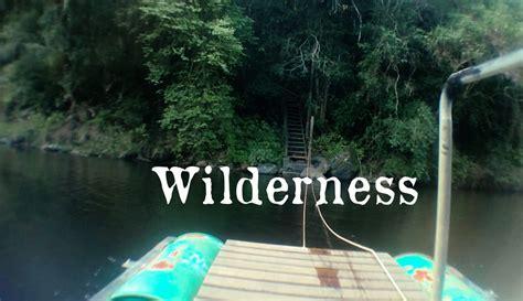wilderness spent