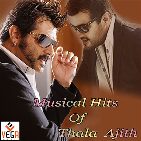 musical hits  thala ajith songs  musical hits