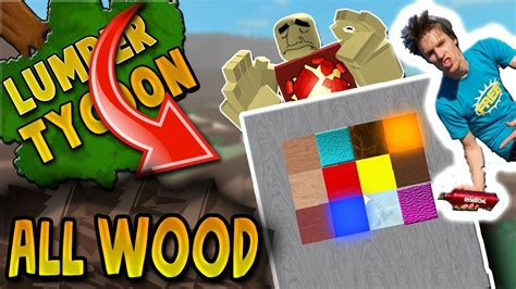 wood  lumber tycoon  roblox part  youtube