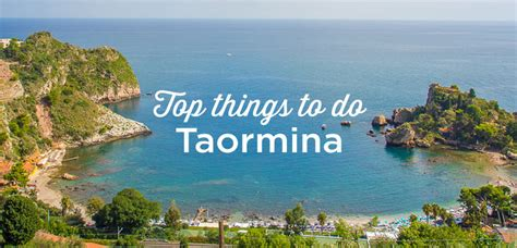 best things to do in sicily visit taormina top 15 things to do and must see sicily