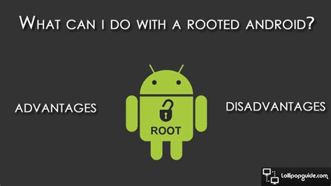 rooted android what can i do with a rooted android android rooting
