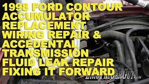 1998 Ford Contour Ac Repair  Wiring Repair  Transmission Fluid Leak Repair