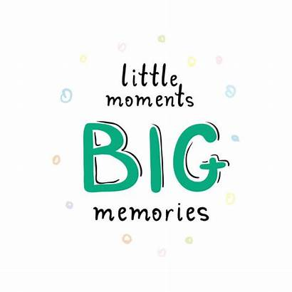 Memories Quotes Making Clip Vector Moments Quote