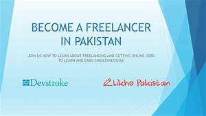 Jobs Searching Websites How To Become A Succesful Freelancer In Pakistan Part 1