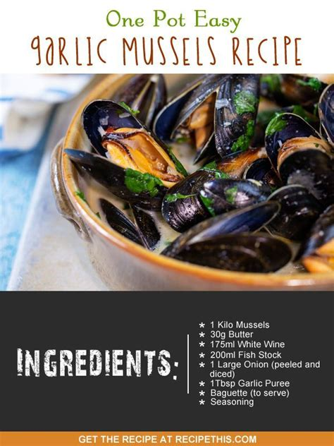 recipe for mussel pot one pot easy garlic mussels recipe mussel recipes mussels and cooking
