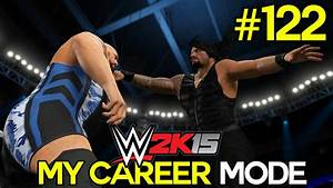 "WWE 2K15 My Career Mode - Ep. 122 - ""THE NEVER-ENDING ..."