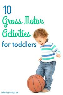 for toddlers 10 gross motor activities for toddlers the inspired