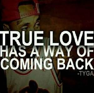 Tyga quotes, Tyga and Quotes about love on Pinterest