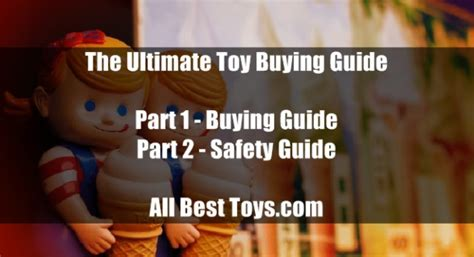 The Ultimate Toy Buying Guide