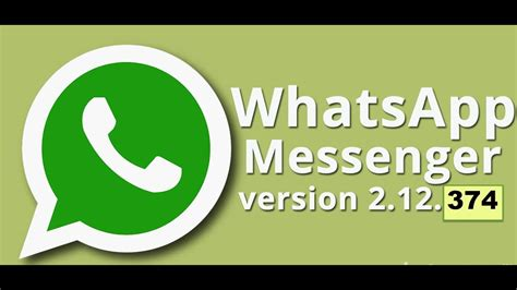 how to update version of whatsapp messenger 2 12 374 with new improvements emoji