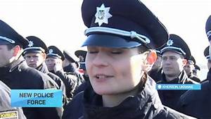 Ukraine's New Police Force: Officers begin patrol duties ...