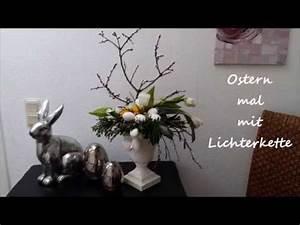 Bärbels Wohn Und Deko Ideen : osterdeko ostern mit lichterkette b rbel s wohn deko ideen youtube ~ Orissabook.com Haus und Dekorationen