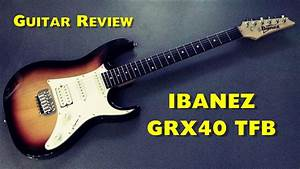 Ibanez Grx40 Tfb - Review Guitar 220  Chords