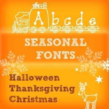 seasonal fonts halloween thanksgiving  christmas