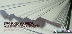 why you should not laminate certificates and other vital With laminate documents