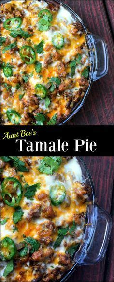 tamale pie aunt bees recipes   mexican food